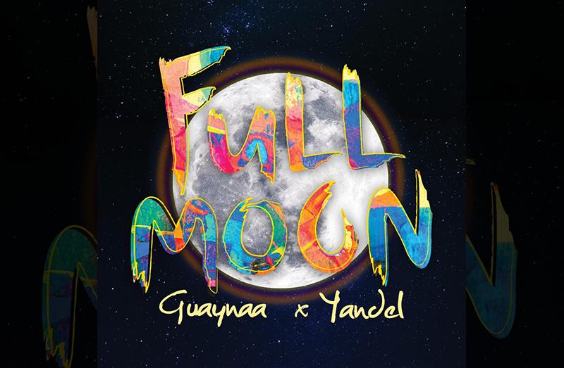 """Guaynaa se une a Yandel en el sencillo """"Full Moon"""""""